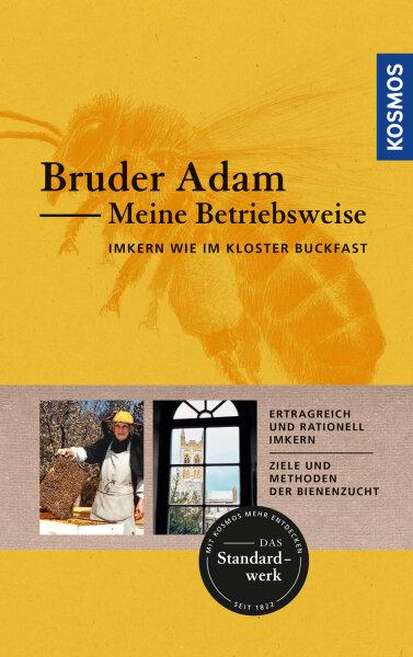 Bruder Adam Meine Betriebsweise, erfolgreich Imkern wie im Kloster Buckfast